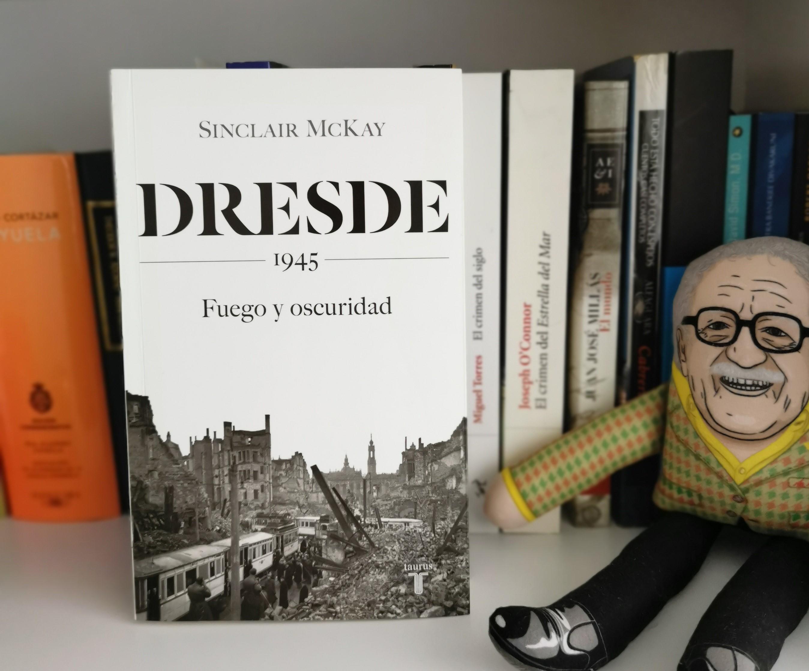 """Libro """"Dresde. 1945. Fuego y oscuridad"""""""