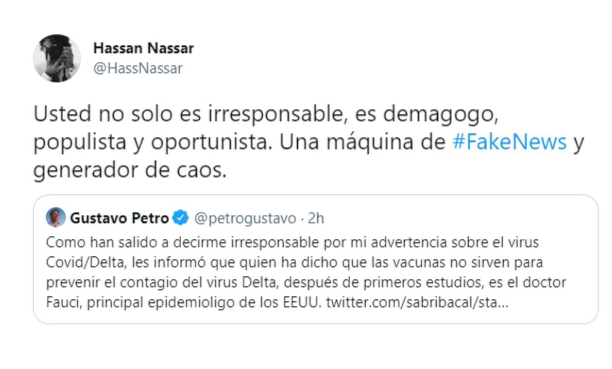 hassan nassar a petro: máquina de noticias falsas por trino sobre vacunas y variante Delta