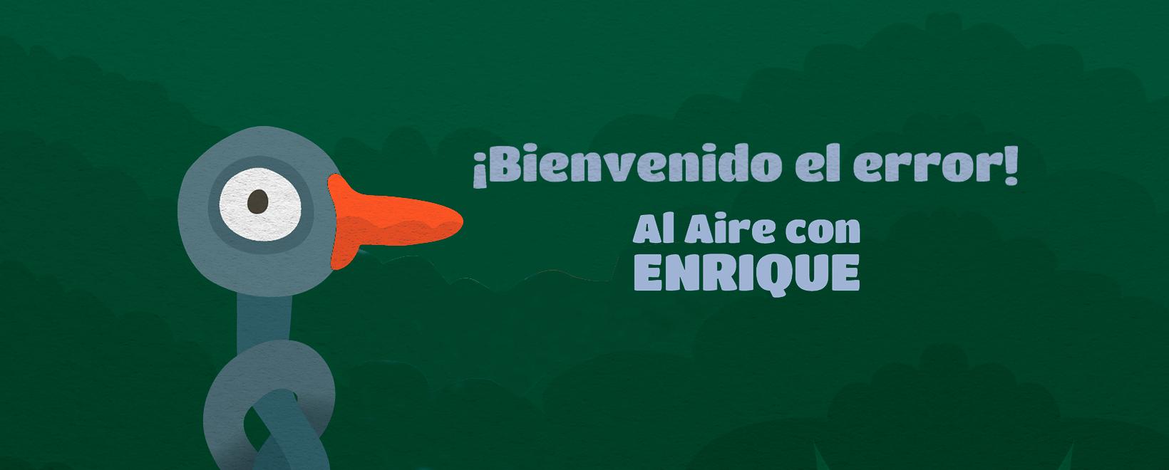 Al aire con Enrique - Capítulo 4