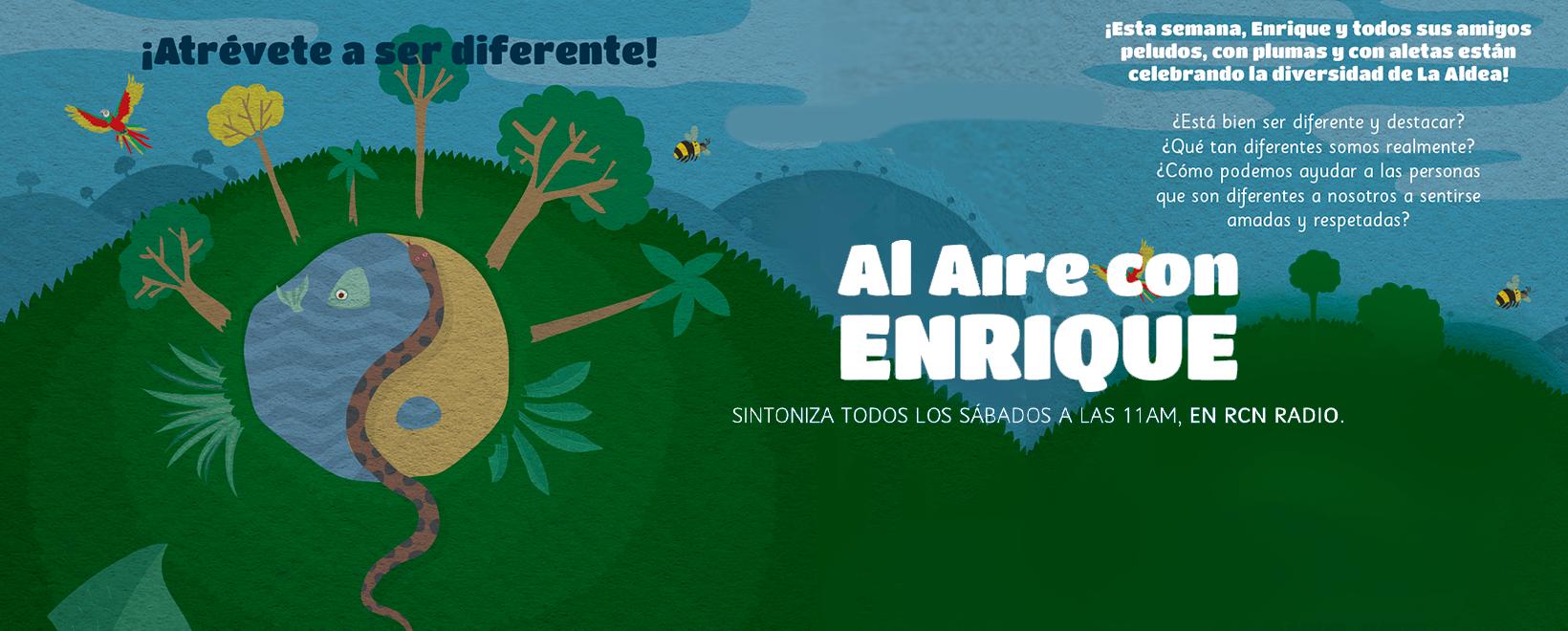 Al aire con Enrique- Capítulo 9: ¡Atrévete a ser diferente!