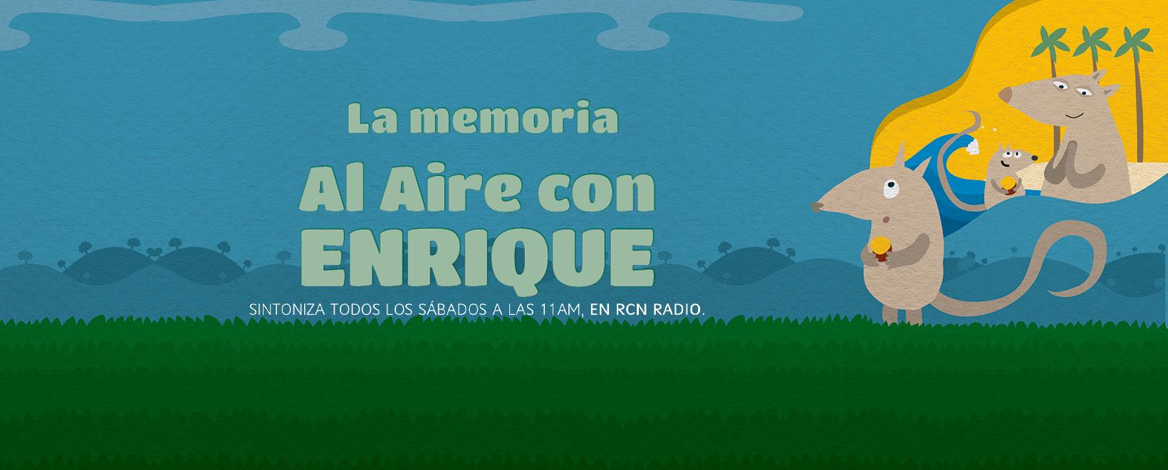 Al aire con Enrique-Capítulo 10: La memoria